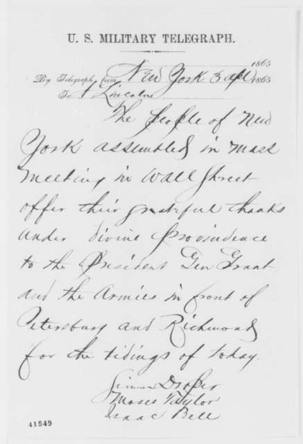 Simeon Draper, et al. to Abraham Lincoln, Monday, April 03, 1865  (Telegram reporting mass meeting in New York to celebrate victories)