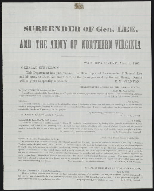 Surrender of Gen. Lee and the Army of Northern Virginia.