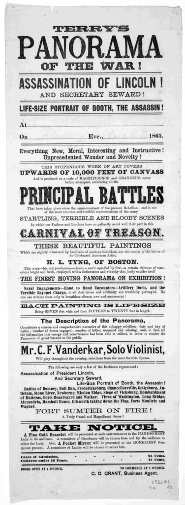 Terry's panorama of the war! Assassination of Lincoln! and Secretary Seward! Life-size portrait of Booth, the assassin! At On Eve., 1865. Everything new, moral, interesting and instructive! Unprecedented wonder and novelty! This stupendous work