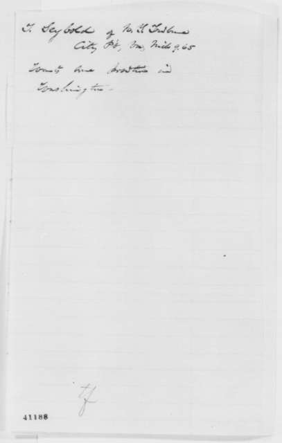 Thad S. Seybold to Abraham Lincoln, Thursday, March 09, 1865  (Seeks office)