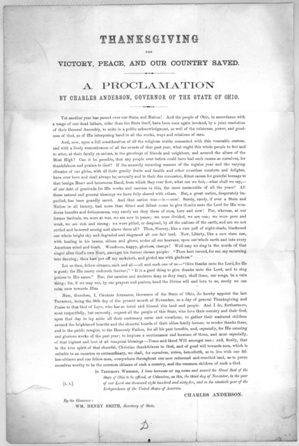 Thanksgiving for victory, peace, and our country saved. A proclamation by Charles Anderson, Governor of the State of Ohio ... I do hereby appoint the last Thursday, being the 30th day of the present month of November, as a day of general thanksg