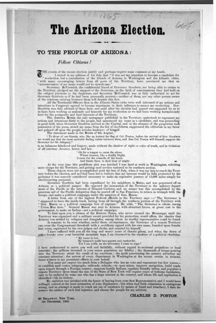 The Arizona election. To the people of Arizona: ...  Charles D. Poston ... New York, 1st December, 1865.