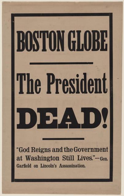 The President Dead!
