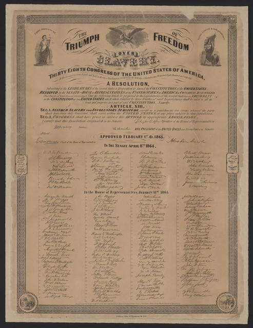 The Triumph of freedom over slavery. Thirty eighth Congress of the United States of America.