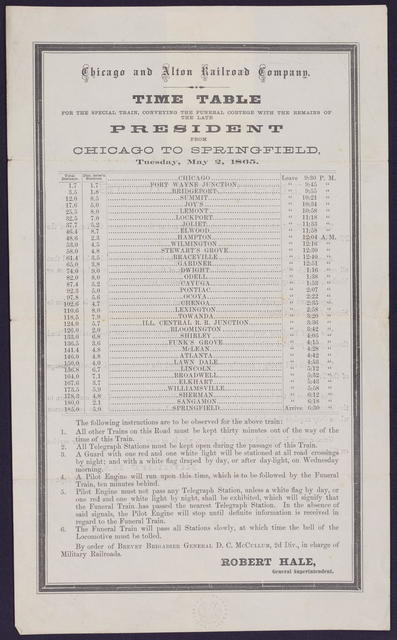 Time table for the special train, conveying the funeral cortege with the remains of the late President from Chicago to Springfield.