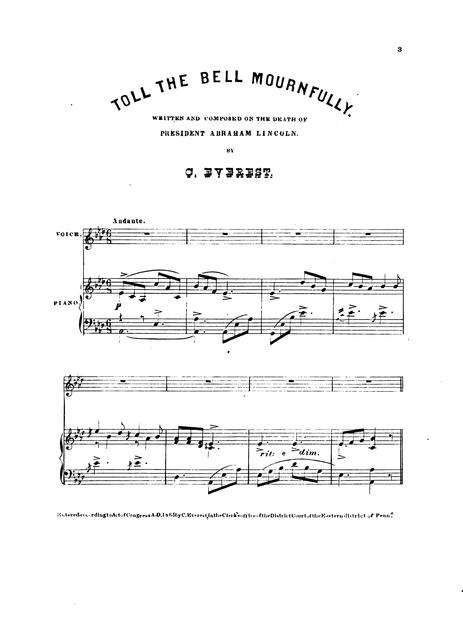 Toll the bell mournfully: written and composed on the death of President Abraham Lincoln by C. Everest.