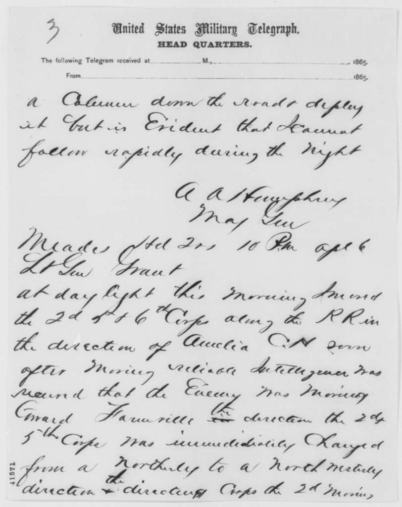Ulysses S. Grant to Abraham Lincoln, Thursday, April 06, 1865  (Telegram transmitting dispatched from Generals Humphreys, Meade and Wright)