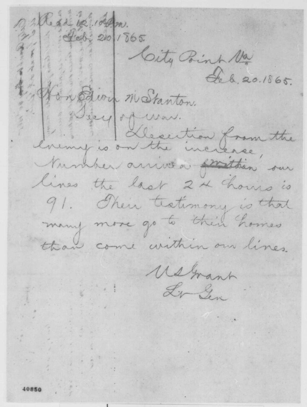 Ulysses S. Grant to Edwin M. Stanton, Monday, February 20, 1865  (Telegram concerning desertion in Confederate Army)