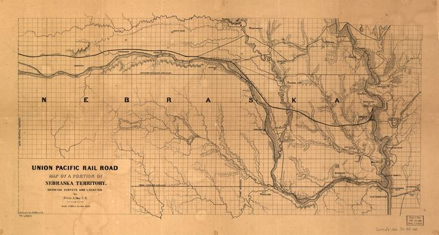 Union Pacific Rail Road, map of a portion of Nebraska Territory, showing surveys and location of lines by Peter A. Dey, C.E.