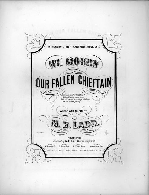 We mourn our fallen chieftain words and music by M. B. Ladd.