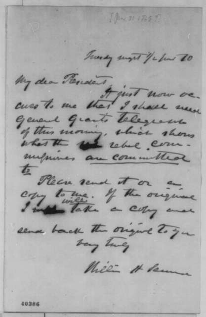 William H. Seward to Abraham Lincoln, [January 31, 1865]  (Seward's meeting with Confederate commissioners)