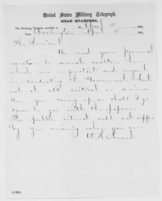 William H. Seward to Abraham Lincoln, Wednesday, April 05, 1865  (Telegram concerning affairs in Washington)