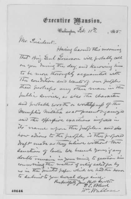 William Wallace and Peter E. Bland to Abraham Lincoln, Saturday, February 11, 1865  (Lincoln's interview with Gen. Grierson)