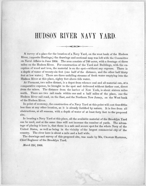 A survey of a place for the location of a Navy Yard, on the west bank of the Hudson River ... was left with the Committee on naval affairs in June 1864 ... March 22d, 1866.