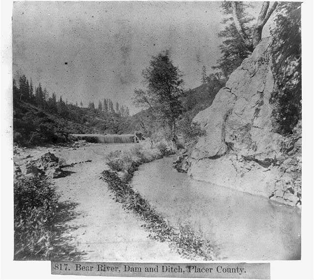 Bear River, Dam and Ditch, Placer County