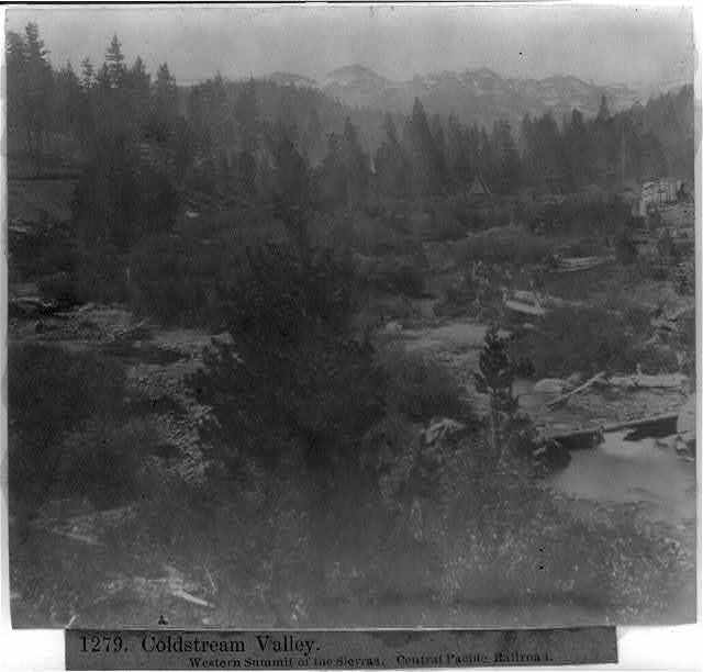 Coldstream Valley- western summit of the Sierras - Central Pacific RR