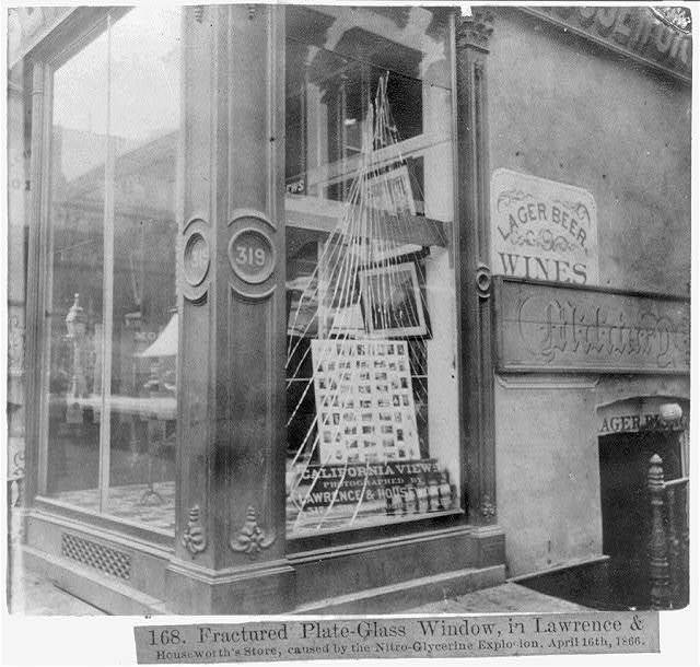 Fractured Plate-Glass Window in Lawrence and Houseworth's Store, caused by the Nitro-Glycerine Explosion, April 16th, 1866