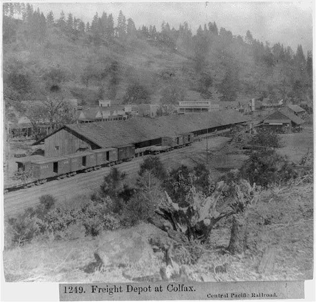 Freight Depot at Colfax - Central Pacific Railroad