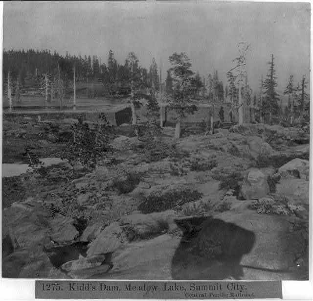 Kidd's Dam Meadow lake, Summit City - Central Pacific Railroad