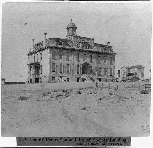 Ladies' Protection and Relief Society Bldg., Franklin St., San Francisco