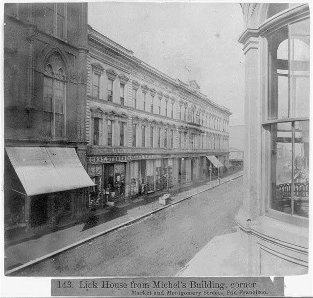 Lick House from Michel's Building, corner Market and Montgomery Streets, San Francisco