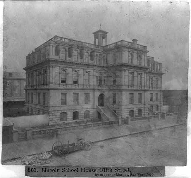 Lincoln School House, 5th Street, from corner of Market, San Francisco