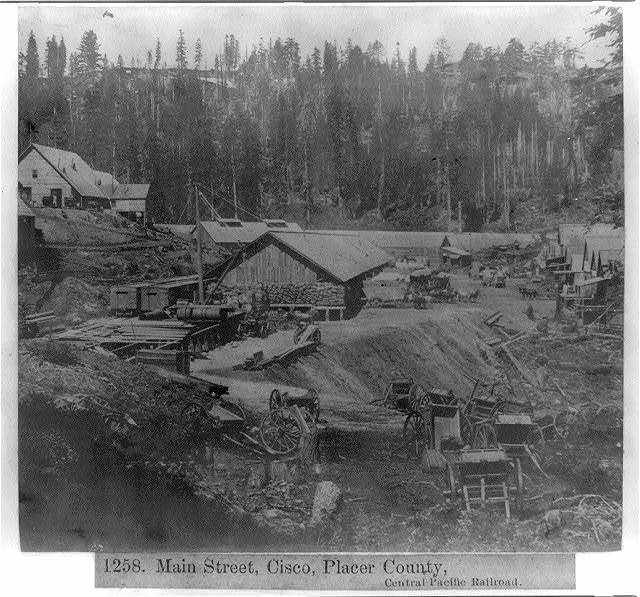 Main Street, Cisco, Placer County. Central Pacific Railroad
