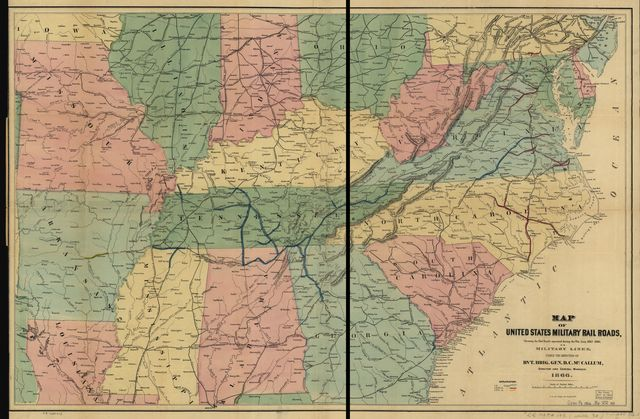 Map of United States military rail roads, showing the rail roads operated during the war from 1862-1866, as military lines; under the direction of Bvt. Brig. Gen D. C. McCallum, Director and General Manager.