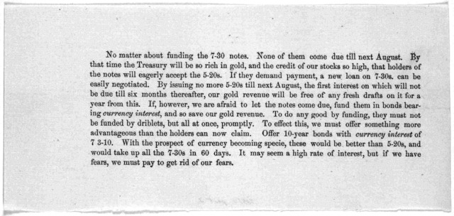 No contraction. Contraction of the plain legal tenders, even at the rate now authorized by law ($4,000,000 a month) is likely to work mischief. [Washington, D. C.? 1866?].