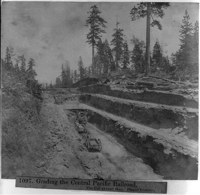 Placer County Calif. - the cut at Owl Gap - grading the Central Pacific Railroad