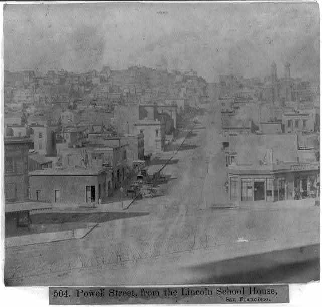 Powell Street, from Lincoln School House, San Francisco