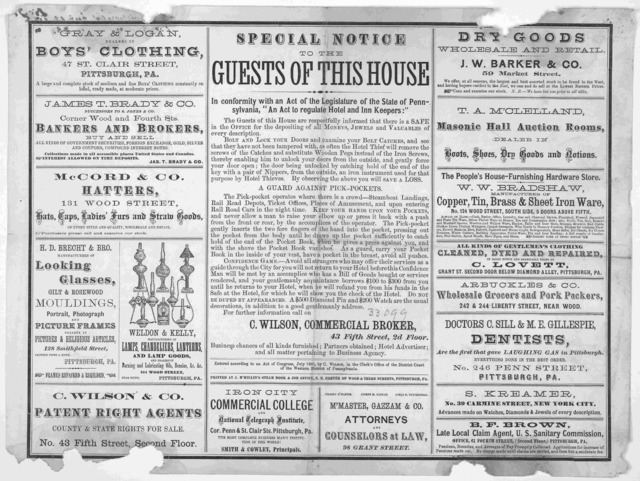 "Special notice to the guests of this house. In conformity with an act of the Legislature of the state of Pennsylvania. ""An act to regulate hotel and inn keepers."" ... Pittsburg: Printed by J. M'Millin's steam book and job office. [c. 1866]."