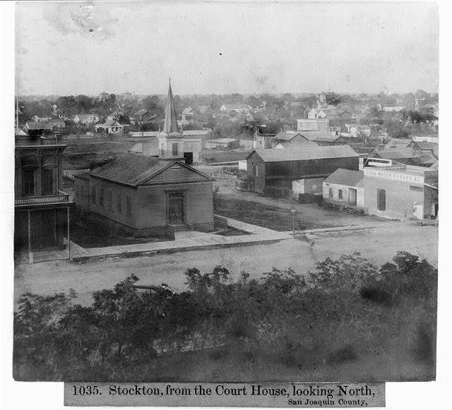 Stockton from the Court House, looking North, San Joaquin County