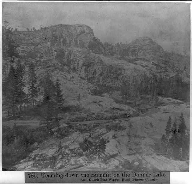 Teaming down the Summit on the Donner Lake and Dutch Flat Wagon Road, Placer County