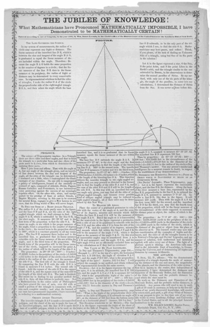 The jubilee of knowledge! What mathematicians have pronounced mathematically impossible, I have demonstrated to be mathematically certain! ... Wm. Isaac Loomis, Baptist pastor, Martindale Depot, Col. Co., N. Y. 1866.