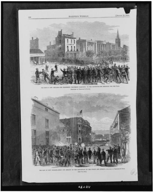 The Riot in New Orleans - the Freedmen's procession marching to the institute - the struggle for the flag The riot in New Orleans - siege and assault of the convention by the police and citizens / / sketched by Theodore R. Davis.