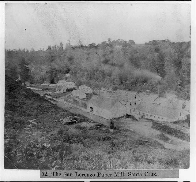 The San Lorenzo Paper Mill, Santa Cruz