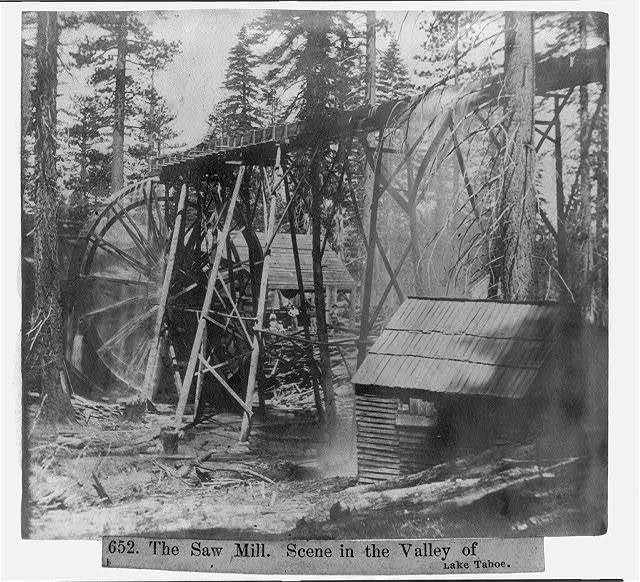 The Saw Mill. Scene in the Valley of Lake Tahoe