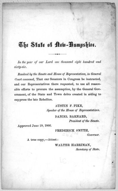 The state of New Hampshire. In the year of our Lord one thousand eight hundred and sixty-six. Resolved ... to use all reasonable efforts to procure the assumption, by the general government, of the state and town debts created in aiding to suppr