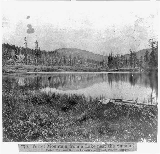 Turret Mountain from Lake near the Summit, Dutch Flat and Donner Lake Wagon Road, Placer County