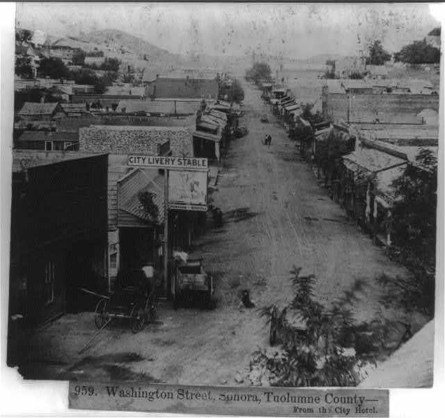 Washington Street, Sonora, Tuolomne County from the City Hotel
