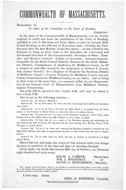 Commonwealth of Massachusetts. Middle sex, ss. To either of the Constables of the Town of Reading. Greeting: In the name of the Commonwealth of Massachussetts, you are hereby required to notify and warn the inhabitants of the Town of Reading ...