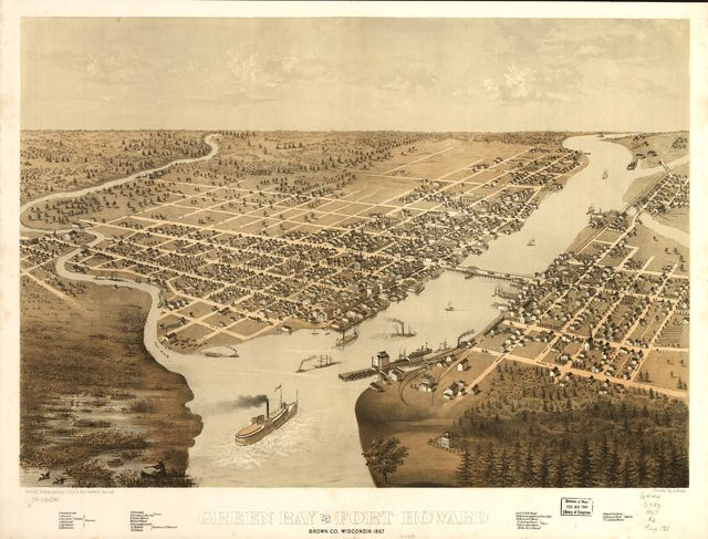 Green Bay and Fort Howard, Brown Co., Wisconsin 1867.