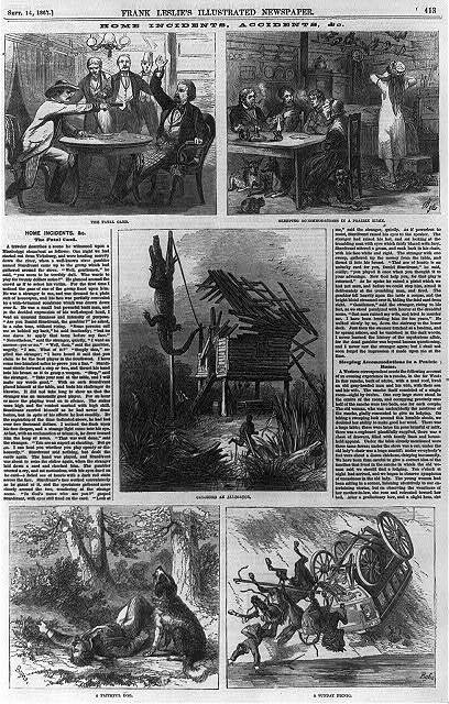 Home incidents, accidents & co. [5 illus.] 1. The fatal card [one man shooting gambler on Miss. steam boat]; 2. Sleeping accommodations in a praire home; 3.Catching an alligator [alligator hanging from pole, Louisiana]; 4. A faithful dog [dog alongside murdered man, Nevada]; 5. A Sunday picnic [horses and wagon tumbling over cliff, Illinois]