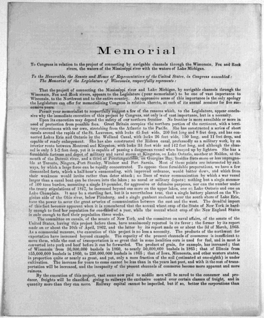 Memorial to Congress in relation to the project of connecting by navigable channels through the Wisconsin, Fox and Rock rivers, the waters of the Mississippi river with the waters of Lake Michigan. To the Honorable, the Senate and House of repre