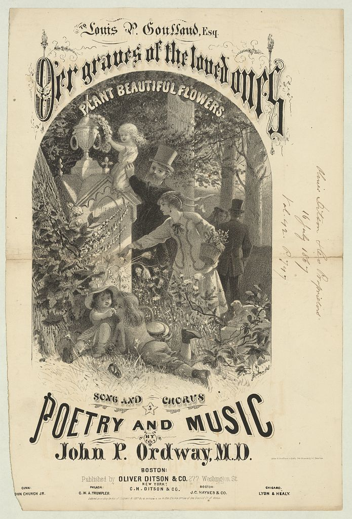 O'er graves of the loved ones Poetry and music by John P. Ordway, M.D. ; to Louis P. Goussaud, Esq. / / Baker del ; John H. Bufford's Lith. 34 Chauncey St. Boston.