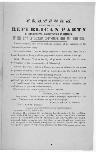 Platform adopted by the Republican party of Mississippi, in convention assembled, in the City of Jackson, September 10th and 11th, 1867 ... [Vicksburg, 1867].