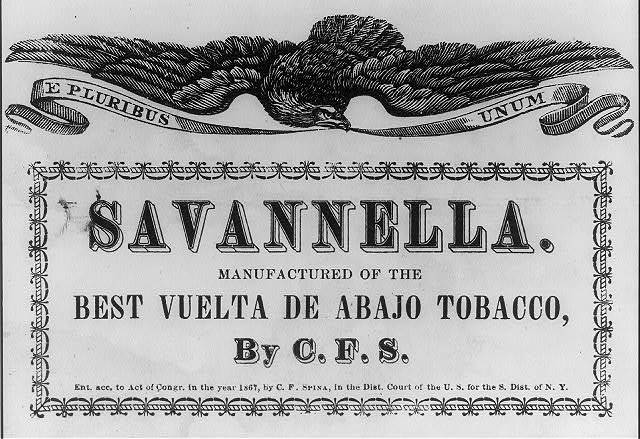 Savannella. Manufactured of the best vuelta de abajo tobacco.