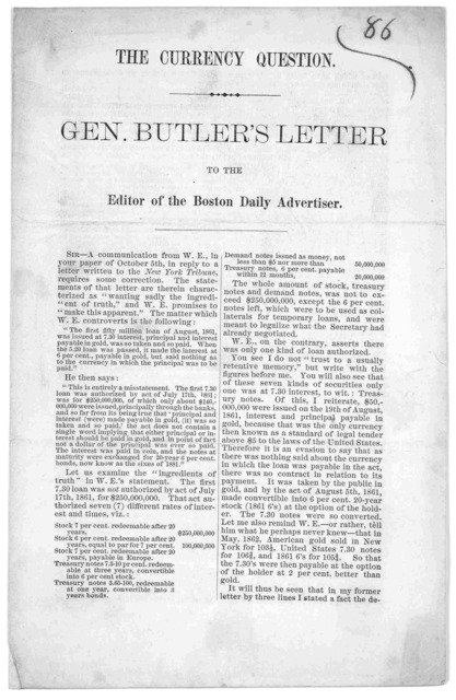 The currency question Gen. Butler's letter to the editor of the Boston daily advertiser ... October 12, 1867.