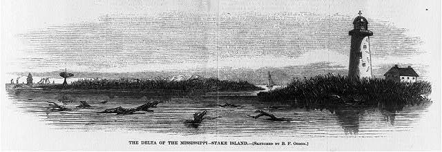 The delta of the Mississippi: Stake Island [and lighthouse]